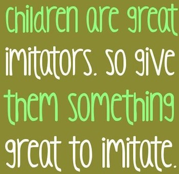 Children Are Great Imitators