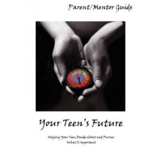 Futures: Finding Your Future - Parent/Mentor Guide